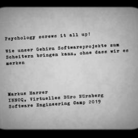 """Vortrag """"Psychology screws it all up!"""""""